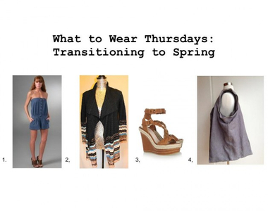 What to Wear Thursdays:  Transitioning to Spring