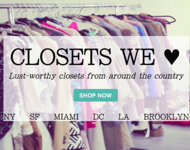 Closets We Love From Around the Country: NY, LA, Miami, DC, Brooklyn