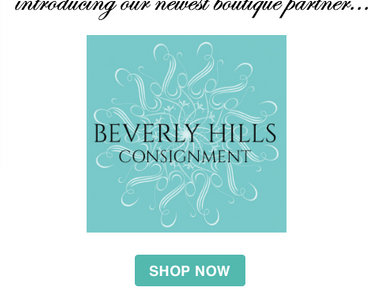 Welcoming our Newest Boutique Partner: Beverly Hills Consignment